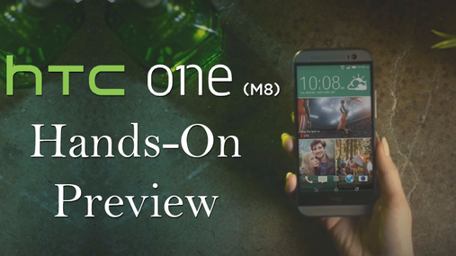 HTC One M8 Hands-On Preview
